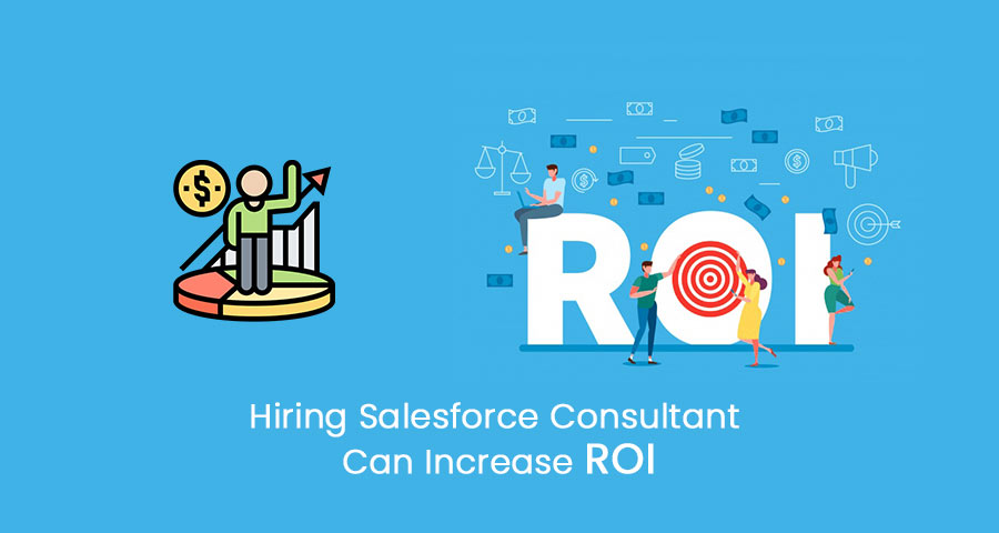 salaesforce consultant can increase roi