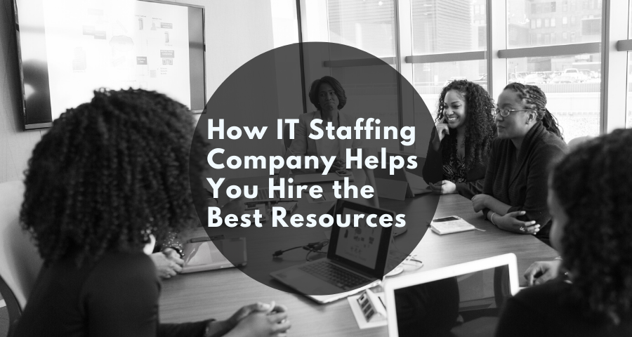 it-staffing-company-help-you-hire-the-best-resources